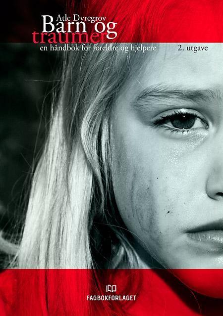 Traumer hos barn – blir de gjemt eller glemt? Kartlegging av traumatiske erfaringer hos barn og unge henvist til BUP