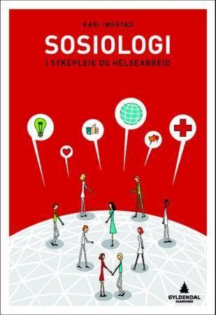 Sosiologi i sykepleie og helsearbeid