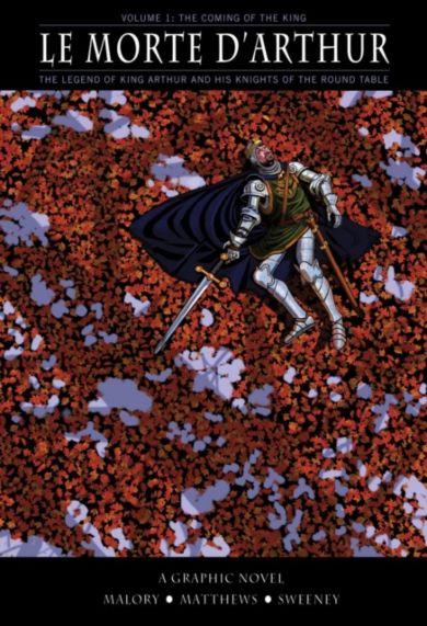 Le Morte D'arthur: Coming King V1