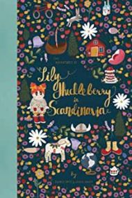The adventures of Lily Huckleberry in Scandinavia