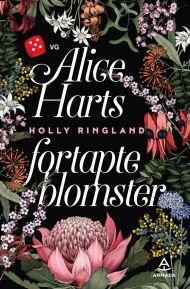 Alice Harts fortapte blomster