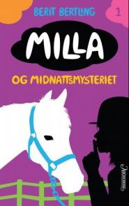 Milla og midnattsmysteriet
