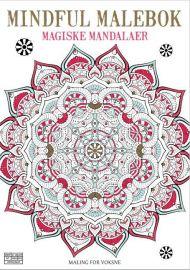 Mindful malebok. Magiske mandalaer