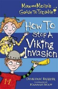 How to Stop a Viking Invasion (Max and Molly's Gui