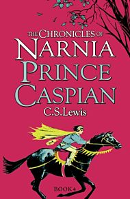 Prince Caspian. The Chronicles of Narnia 4