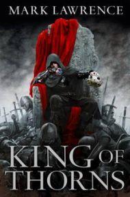 King of Thorns. Broken Empire Trilogy 2