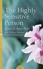 Highly Sensitive Person, The