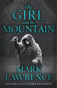 Girl and the Mountain, The. Book of the Ice 2