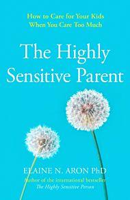 Highly Sensitive Parent, The