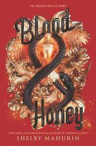 Blood & Honey. Serpent & Dove 2