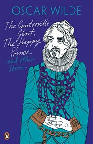 The Canterville Ghost, The Happy Prince and Other