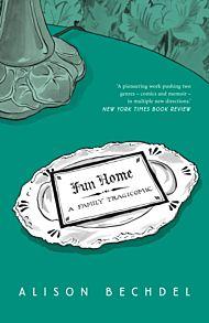 Fun Home. A Family Tragicomic