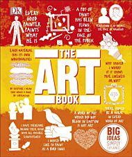 The Art Book. Big Ideas Simply Explained