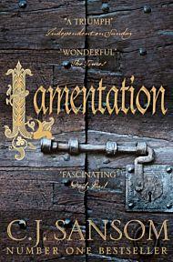 Lamentation. The Shardlake series 6
