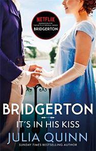 It's In His Kiss. Bridgertons Book 7