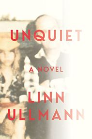 Unquiet - A Novel