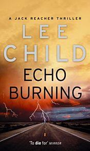 Echo Burning. Jack Reacher 5