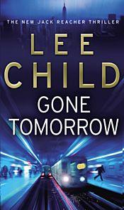 Gone Tomorrow. Jack Reacher 13