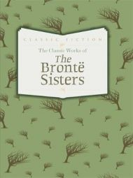 The classic works of the Bronte sisters