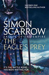 Eagle's Prey, The. Eagles of the Empire 5