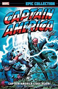 Captain America Epic Collection: Captain America Lives Again