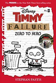 Timmy Failure: Zero To Hero