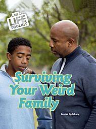 Surviving Your Weird Family