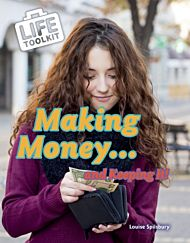 Making Money...and Keeping It!
