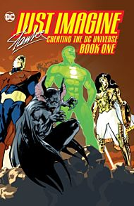 Just Imagine Stan Lee Creating the DC Universe Book One