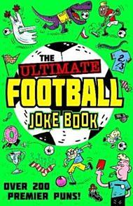 The Ultimate Football Joke Book