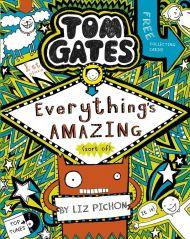 Everything's Amazing (sort of). Tom Gates 3
