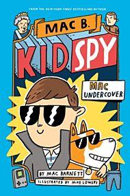 Mac Undercover (Mac B, Kid Spy #1)