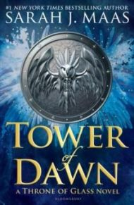 Tower of Dawn. Throne of Glass 6