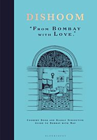 DISHOOM. From Bombay with Love