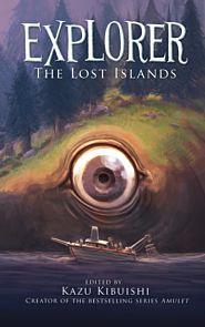 Explorer. The Lost Islands