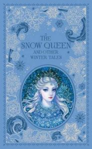 Snow Queen and Other Winter Tales (Barnes & Noble