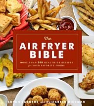 The Air Fryer Bible