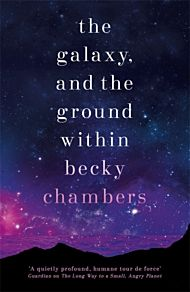 The Galaxy, and the Ground Within. Wayfarers 4