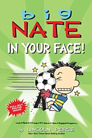 Big Nate: In Your Face!
