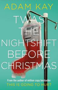 'Twas The Nightshift Before Christmas