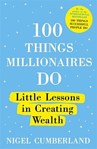 100 Things Millionaires Do