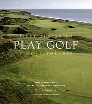 Fifty Places to Play Golf Before You Die: Golf Exp