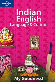 Lonely Planet Indian English Language & Culture