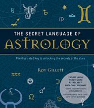 The Secret Language of Astrology
