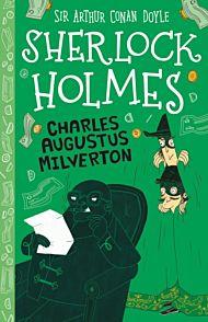 Charles Augustus Milverton (Easy Classics)