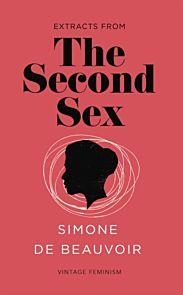 Second Sex, The (Vintage Feminism Short Edition)