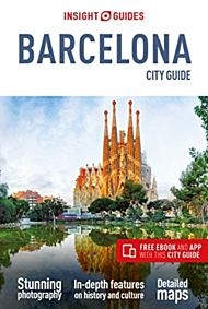 Insight Guides City Guide Barcelona (Travel Guide with Free eBook)