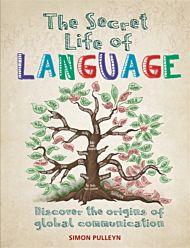 The secret life of language