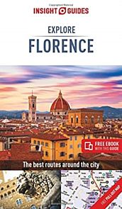 Insight Guides Explore Florence (Travel Guide with Free eBook)