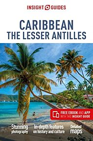 Insight Guides Caribbean: The Lesser Antilles (Travel Guide with Free eBook)